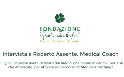 Roberto Assente Medical Coach della Fondazione Renata Quattropani. Le richieste dei Medici.